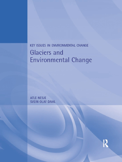 Glaciers and Environmental Change