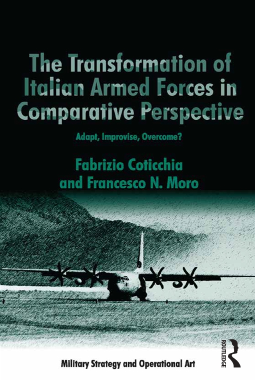 The Transformation of Italian Armed Forces in Comparative Perspective