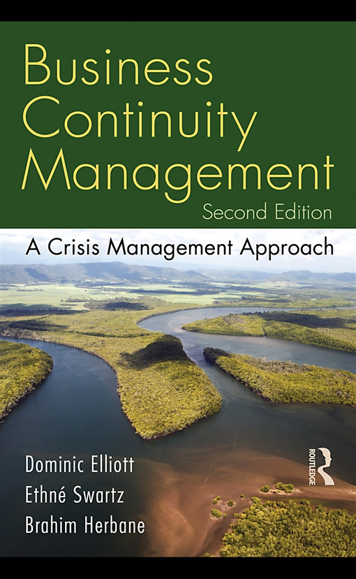 Business Continuity Management, Second Edition