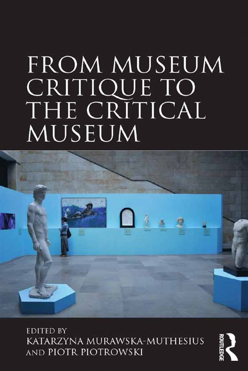 From Museum Critique to the Critical Museum