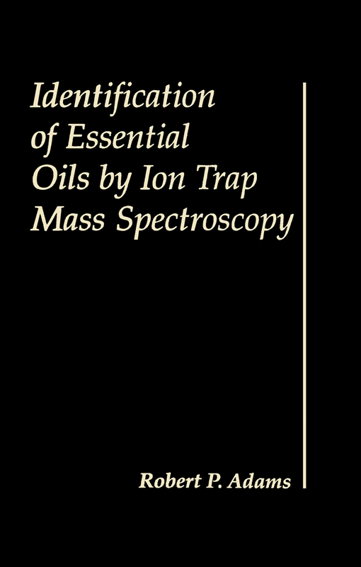 Identification of Essential Oils by Ion trap Mass Spectroscopy