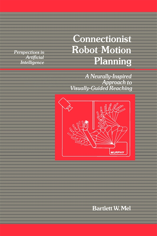 Connectionist Robot Motion Planning