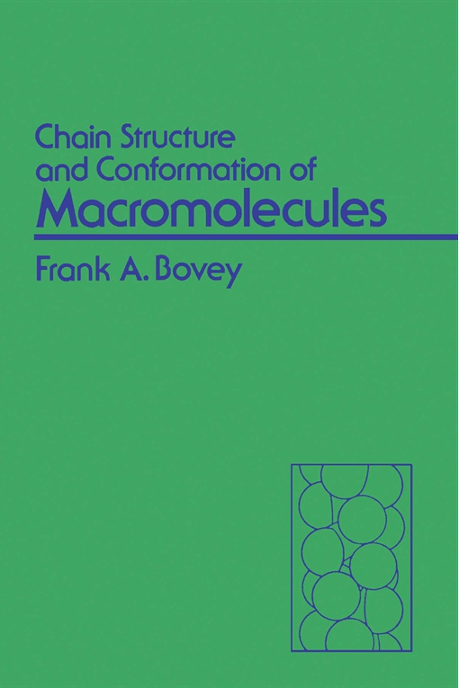 Chain Structure and Conformation of Macromolecules