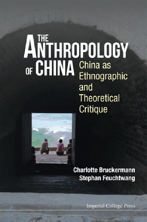 The Anthropology of China