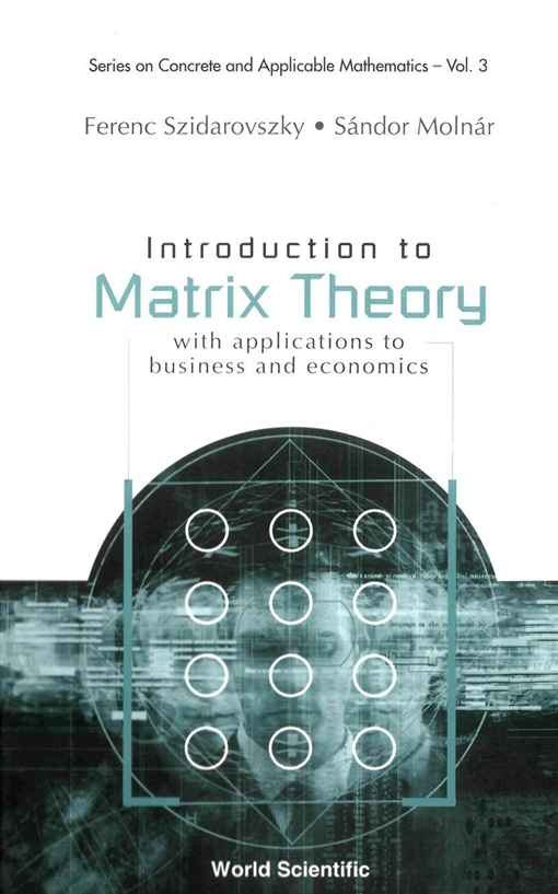 Introduction to Matrix Theory