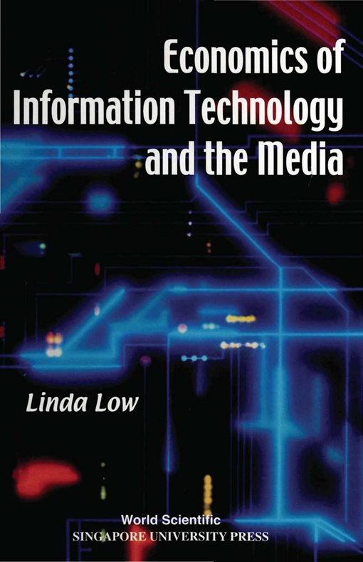 Economics of Information Technology and the Media