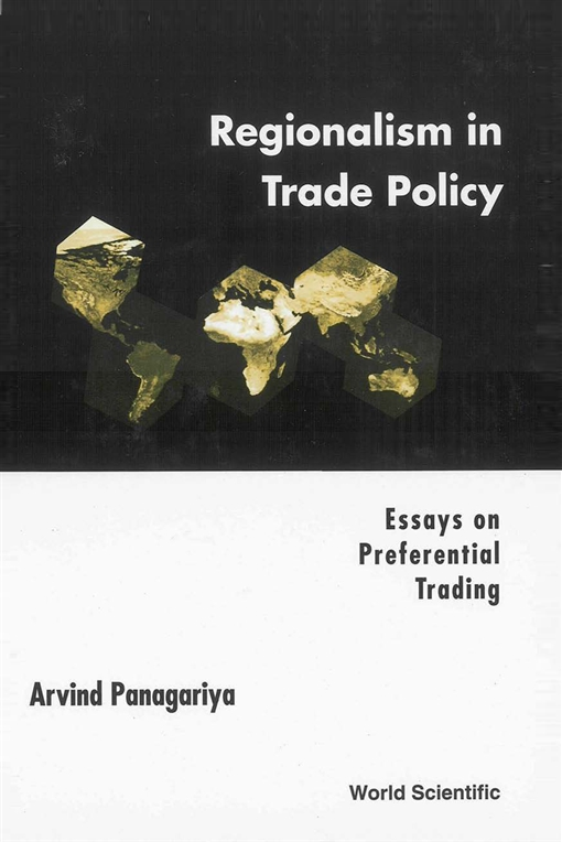 Regionalism in Trade Policy