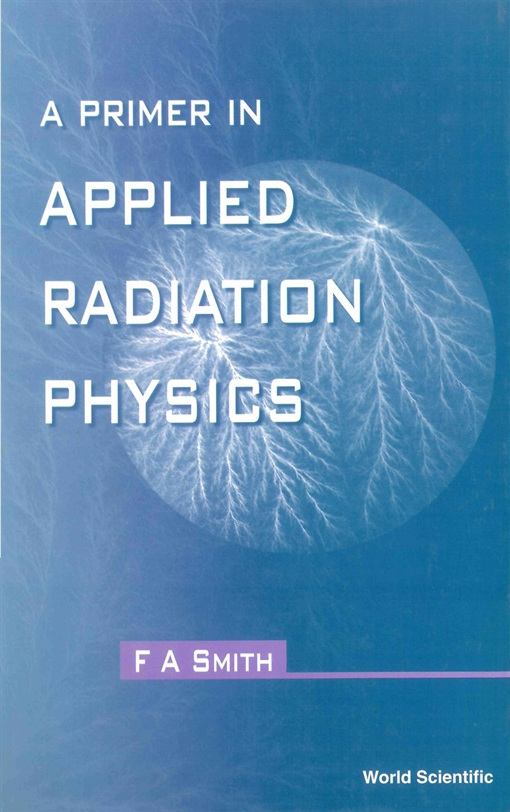 A Primer in Applied Radiation Physics