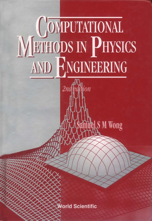 Computational Methods in Physics and Engineering