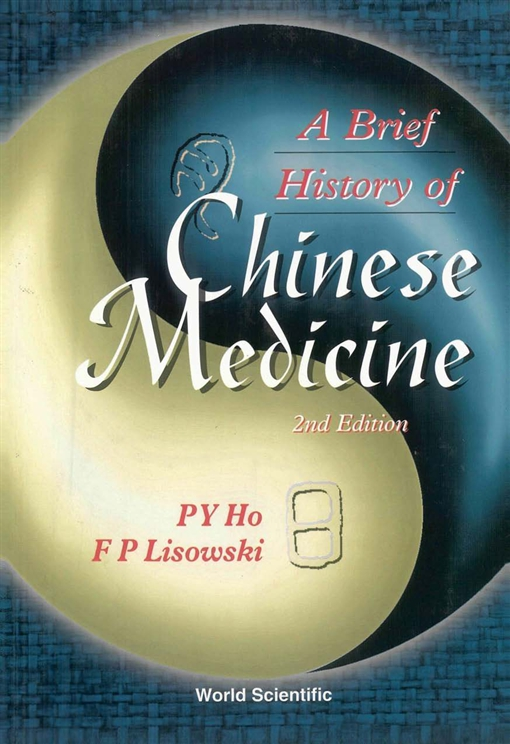 A Brief History of Chinese Medicine and Its Influence
