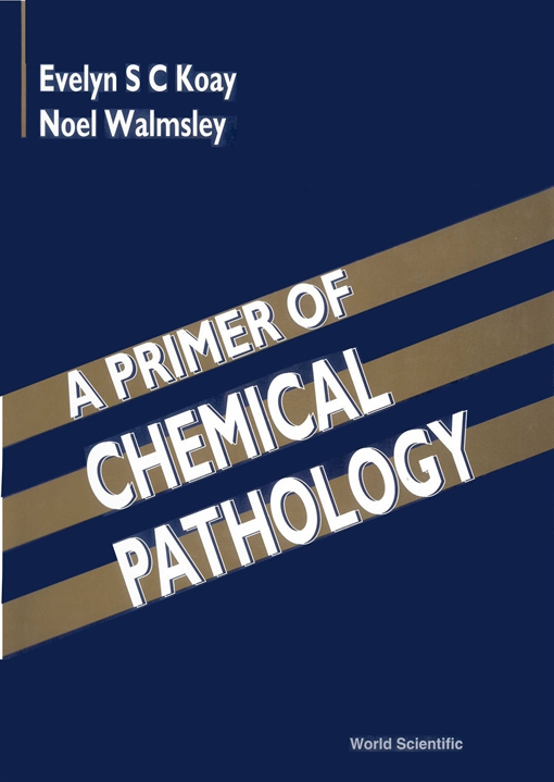 A Primer of Chemical Pathology