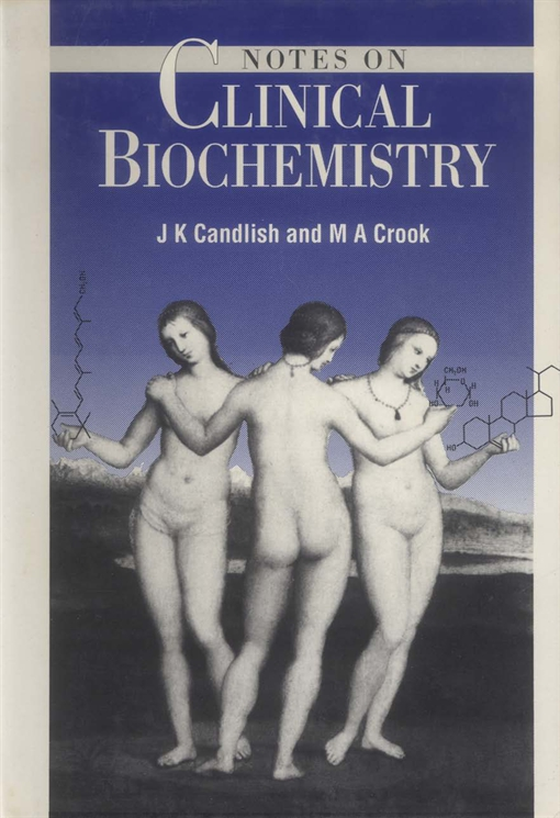 Notes on Clinical Biochemistry