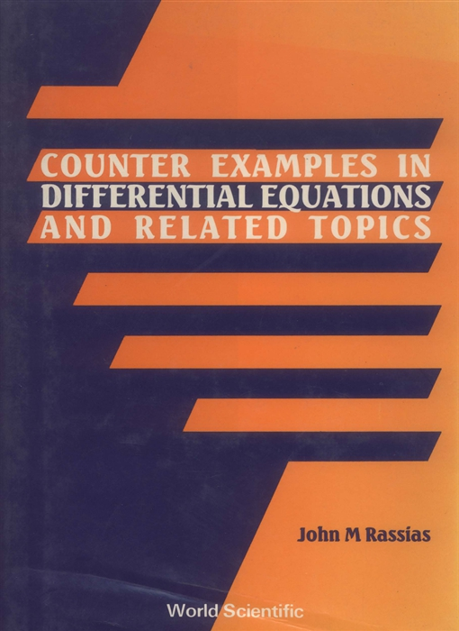 Counter Examples in Differential Equations and Related Topics