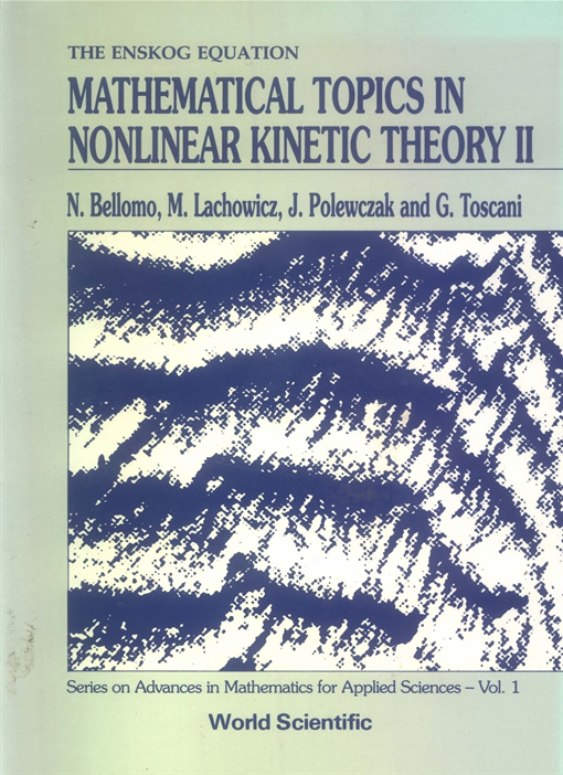 Mathematical Topics in Nonlinear Kinetic Theory II