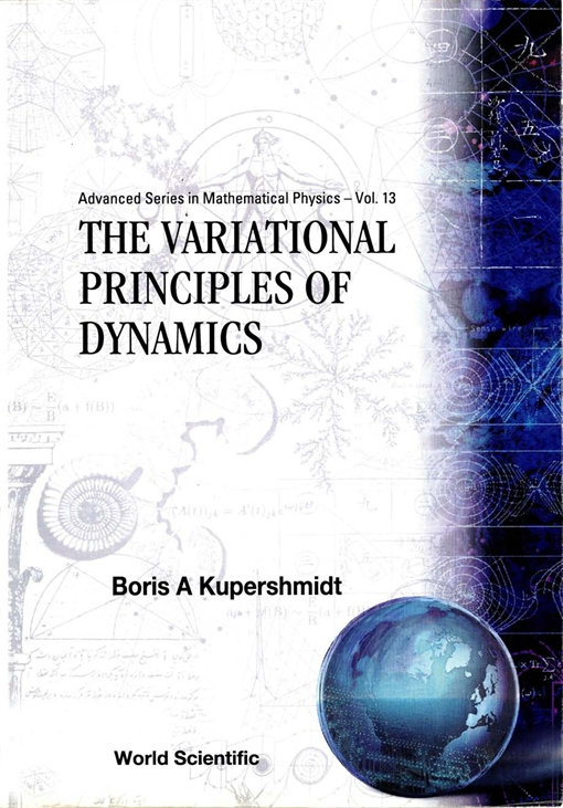 The Variational Principles of Dynamics