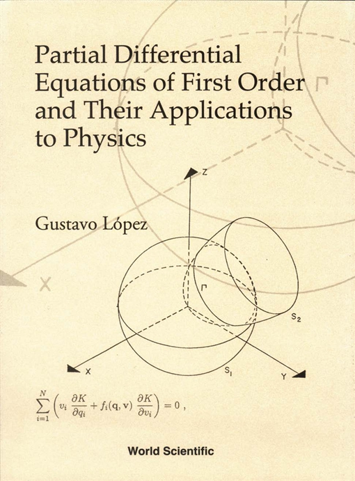 Partial Differential Equations of First Order and Their Applications to Physics