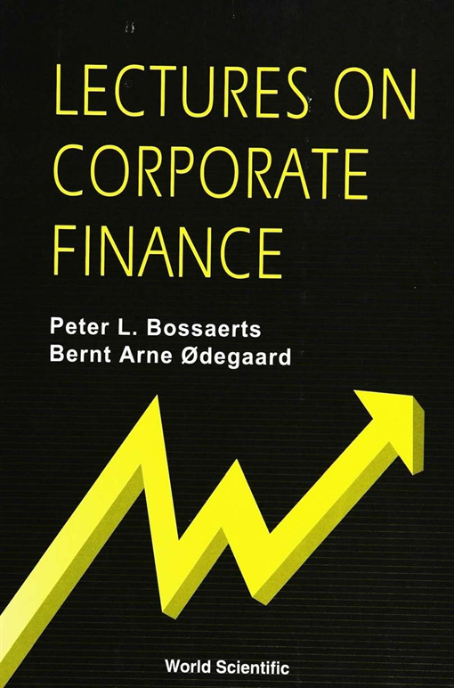 Lectures on Corporate Finance