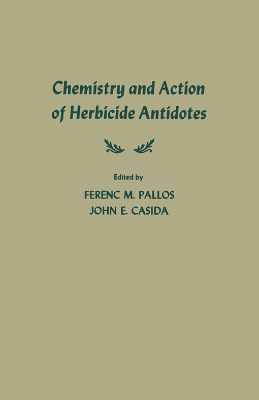 Chemistry and Action of Herbicide Antidotes