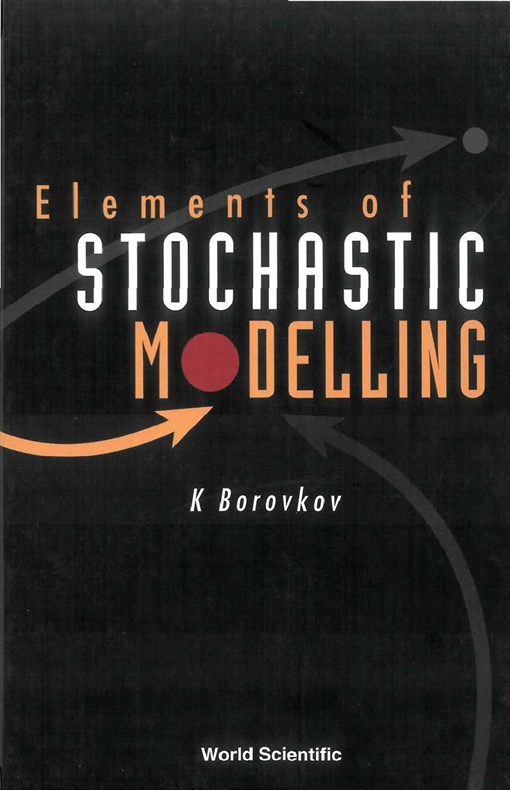Elements of Stochastic Modelling