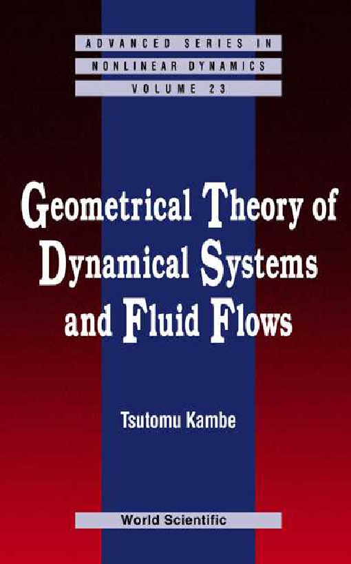 Geometrical Theory of Dynamical Systems and Fluid Flows