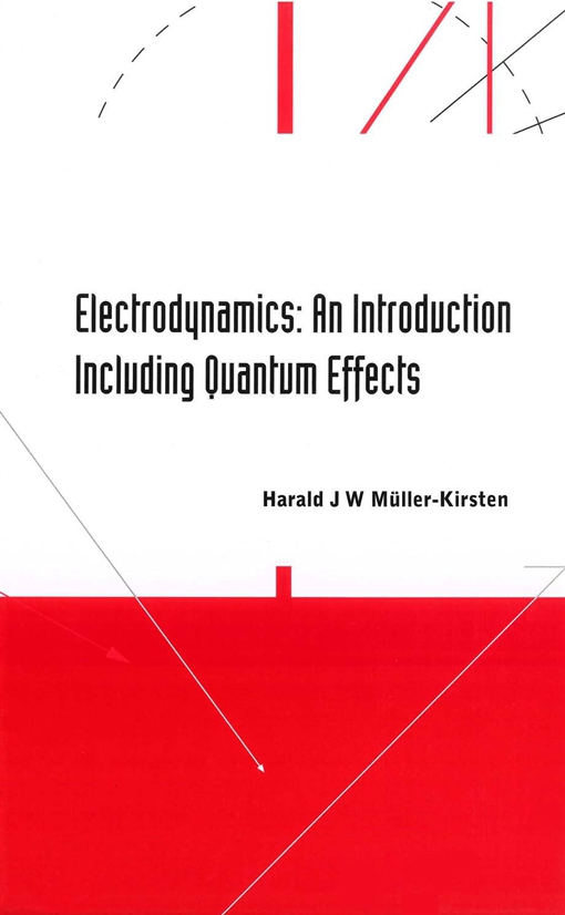 Electrodynamics: An Introduction Including Quantum Effects
