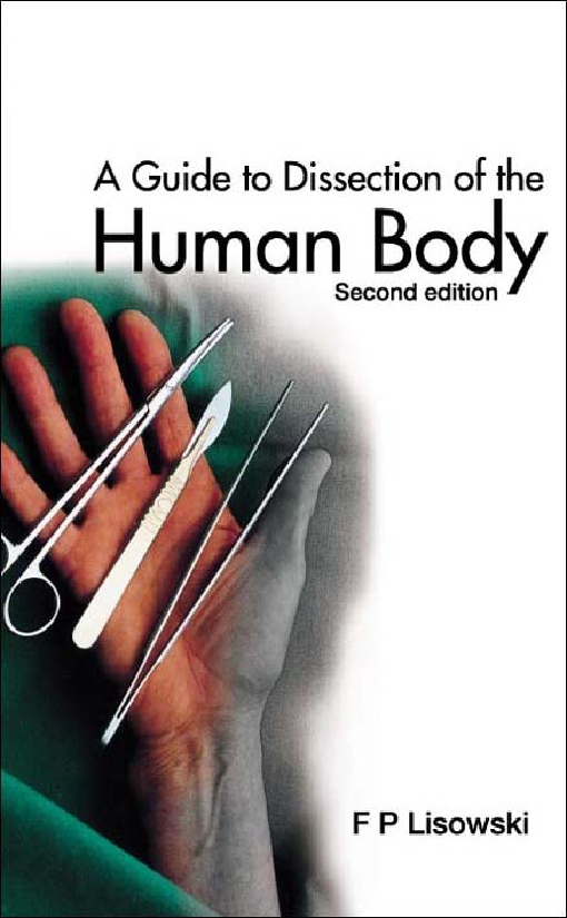 A Guide to Dissection of the Human Body