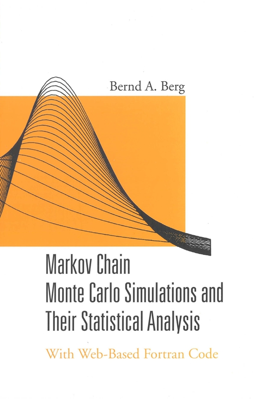 Markov Chain Monte Carlo Simulations and Their Statistical Analysis