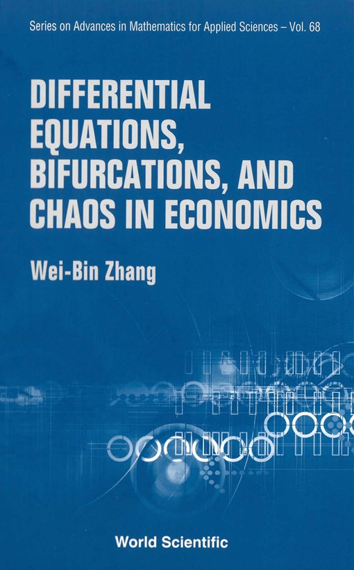 Differential Equations, Bifurcations, and Chaos in Economics
