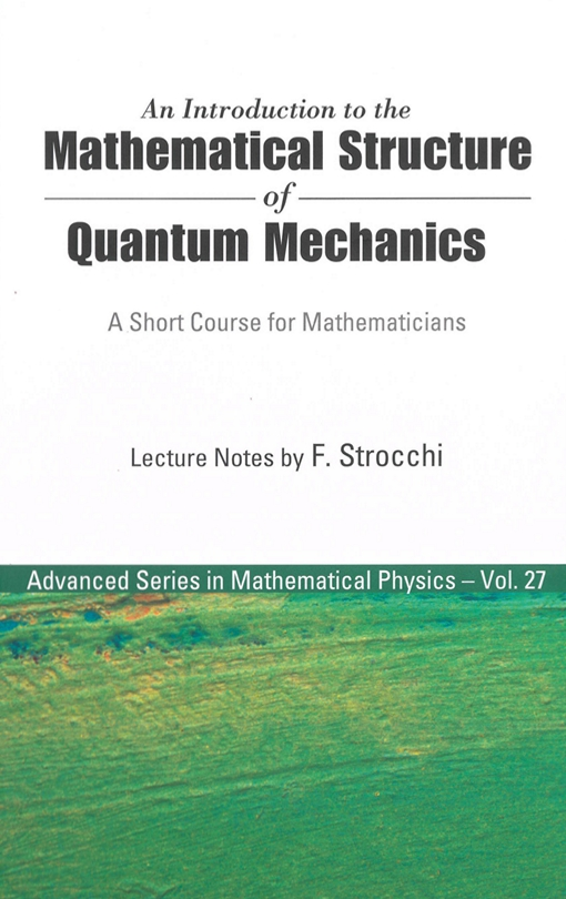 An Introduction to the Mathematical Structure of Quantum Mechanics