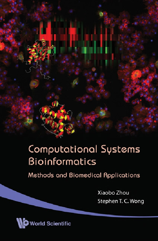 Computational Systems Bioinformatics — Methods and Biomedical Applications