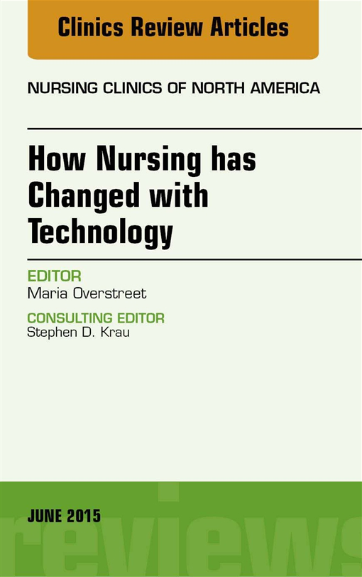 How Nursing has Changed with Technology, An Issue of Nursing