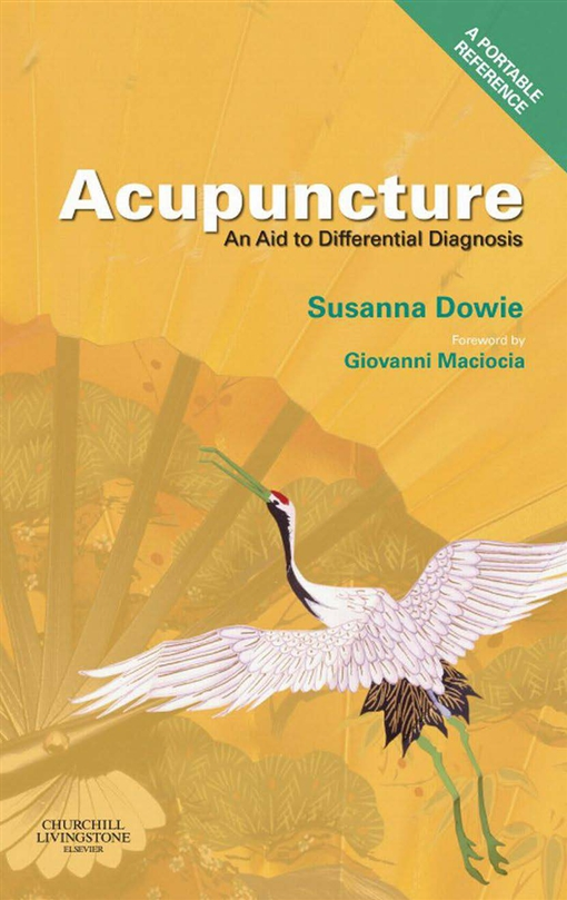 Acupuncture: an Aid to Differential Diagnosis E-Book