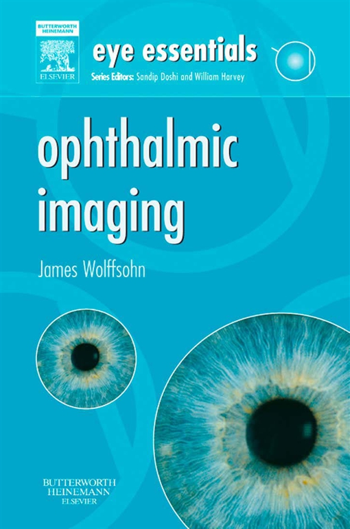 Eye Essentials: Ophthalmic Imaging E-Book
