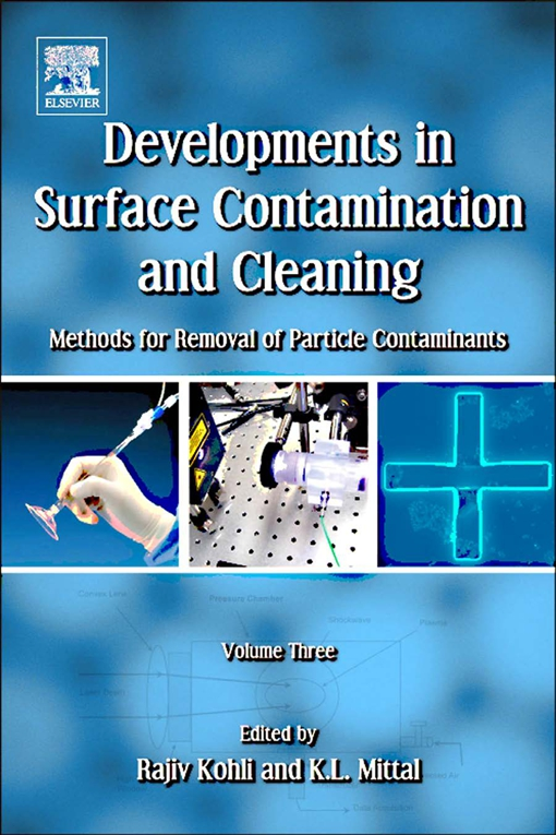 Developments in Surface Contamination and Cleaning, Volume 3