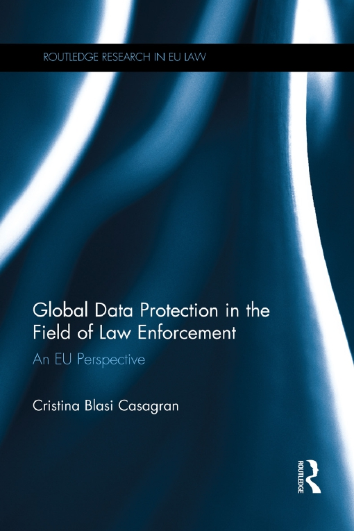Global Data Protection in the Field of Law Enforcement