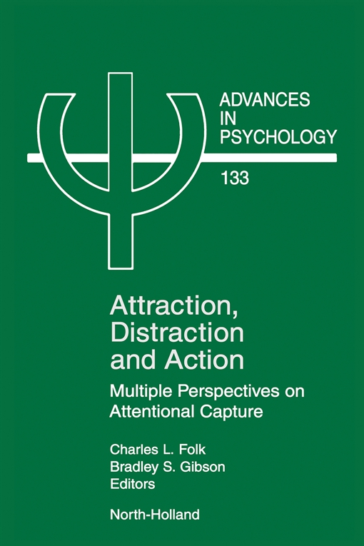 Attraction, Distraction and Action
