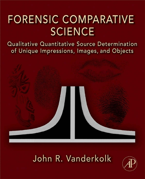 Forensic Comparative Science