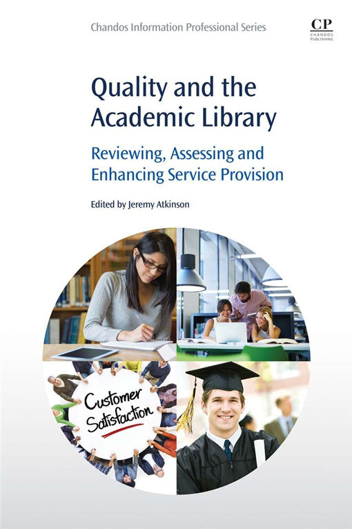 Quality and the Academic Library