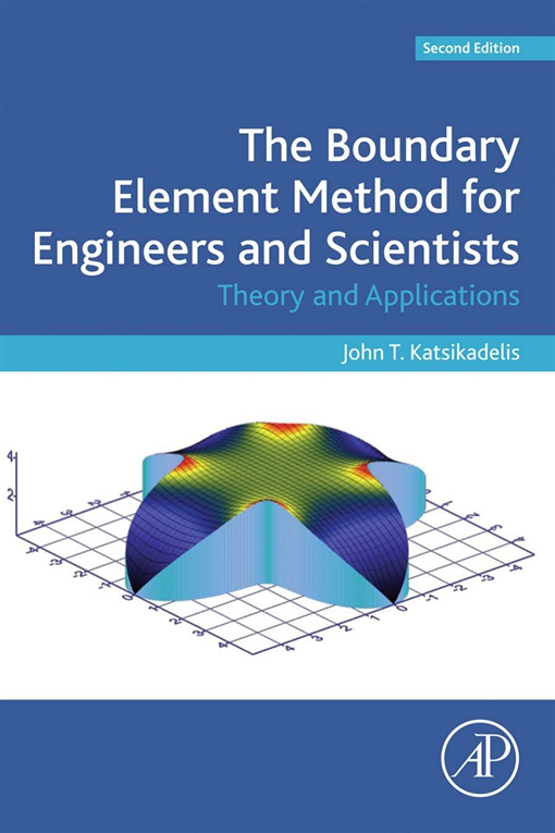 The Boundary Element Method for Engineers and Scientists