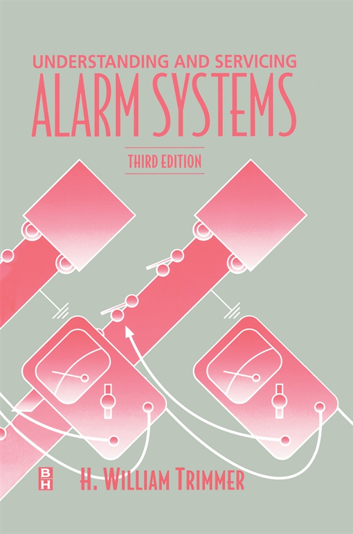 Understanding and Servicing Alarm Systems