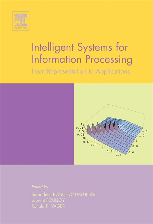 Intelligent Systems for Information Processing: From Representation to Applications