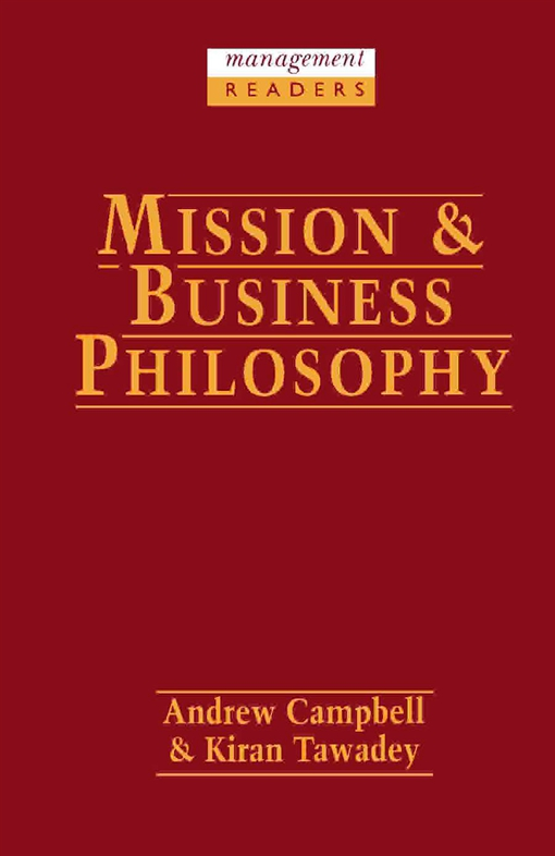 Mission and Business Philosophy