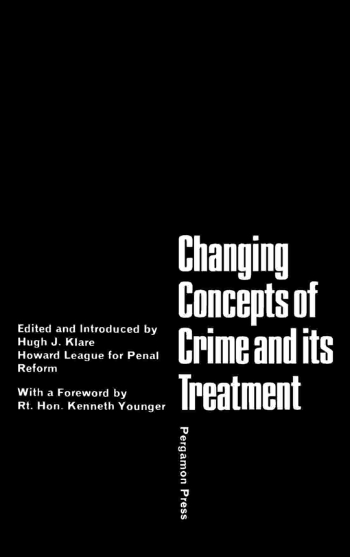 Changing Concepts of Crime and Its Treatment