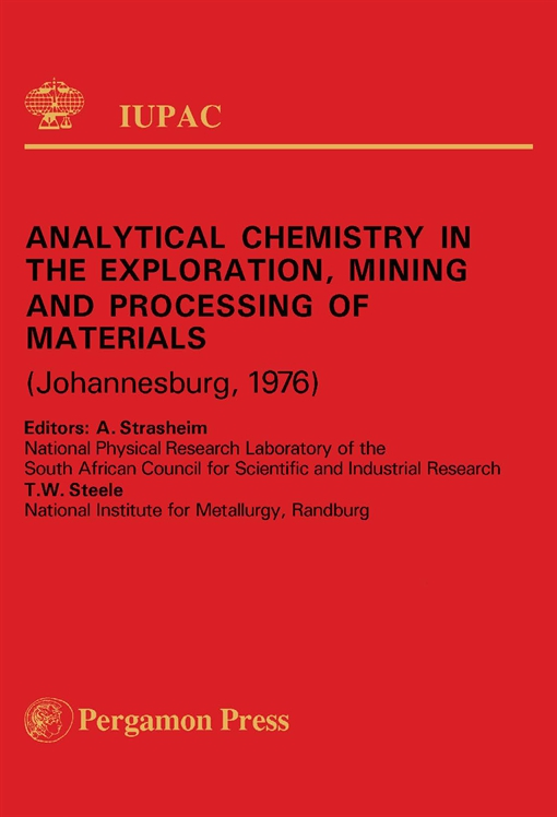 Analytical Chemistry in the Exploration, Mining and Processing of Materials