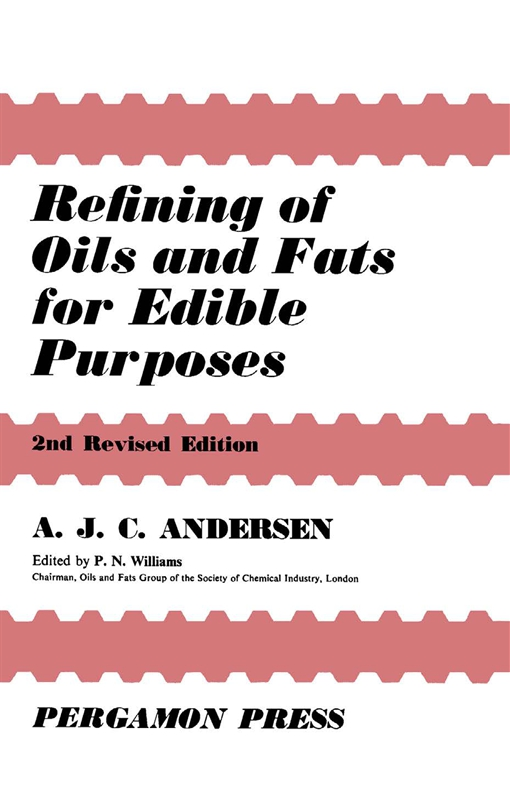 Refining of Oils and Fats for Edible Purposes