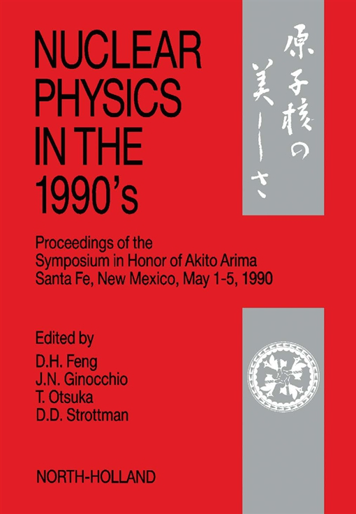 Nuclear Physics in the 1990's