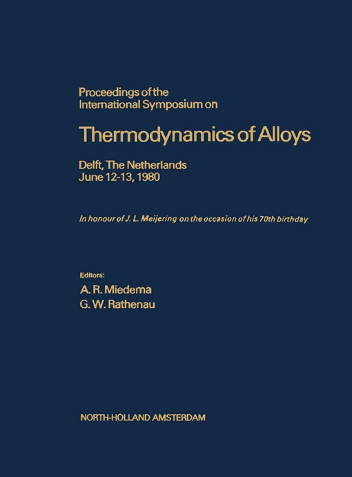 Proceedings of the International Symposium on Thermodynamics of Alloys