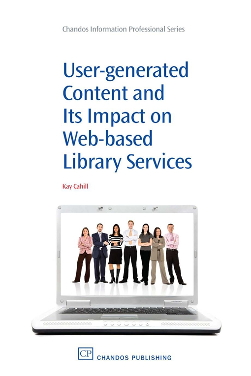User-Generated Content and its Impact On Web-Based Library Services