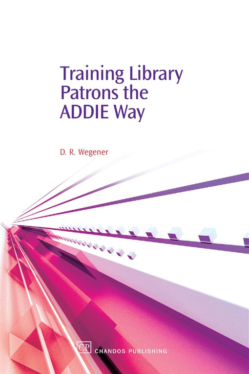 Training Library Patrons the Addie Way