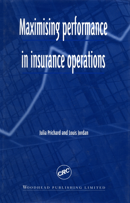 Maximising Performance in Insurance Operations